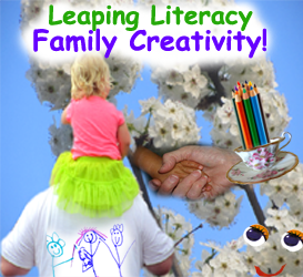 Family Creativity branch of the Leaping Literacy Online Library!